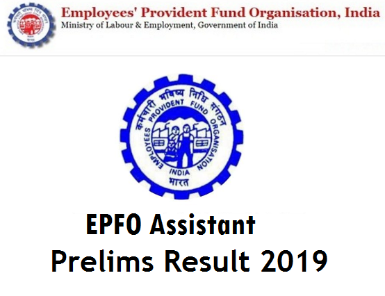 Result of EPFO Assistant Prelims