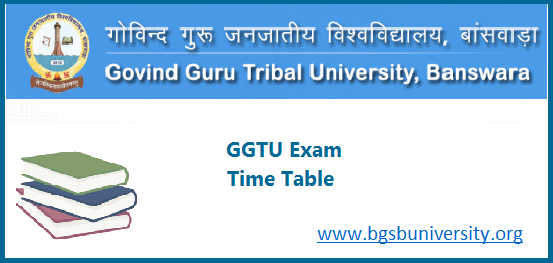 GGTU Banswara Time Table 2020