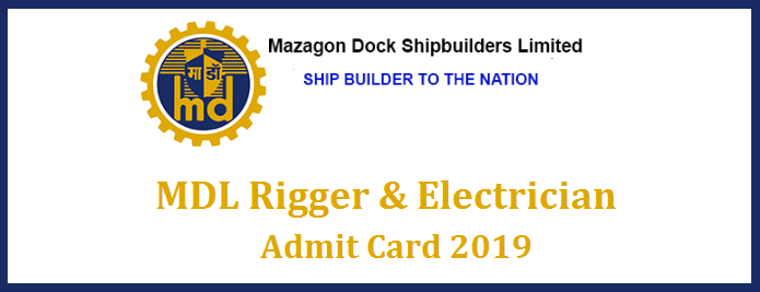 Mazagon Dock Admit Card 2019 (Here*) Rigger, Electrician MDL