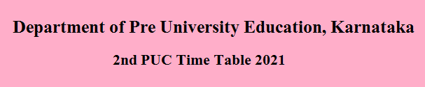 2nd PUC Time Table 2021
