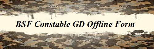 BSF GD Constable Bharti Form