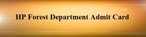 HP Forest Department Admit Card