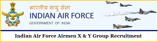 Air Force X Y Group Recruitment