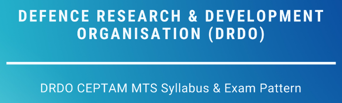 DRDO MTS Exam Syllabus