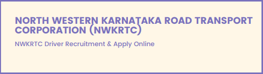 NWKRTC Driver Recruitment
