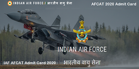 IAF AFCAT 1/2020 Admit Card