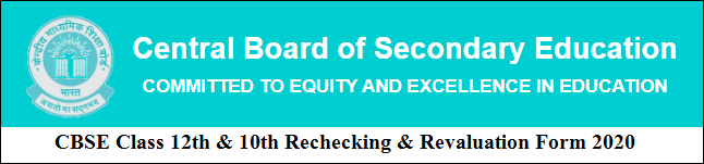 CBSE Rechecking & Revaluation Form 2020 Online Apply