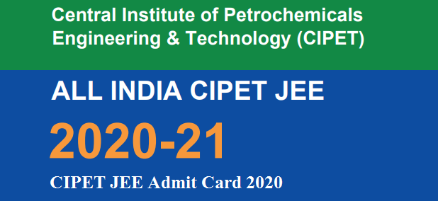 CIPET JEE Admit Card 2020 Download