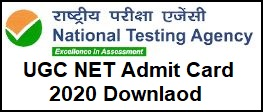 UGC NET Admit Card Download 2020