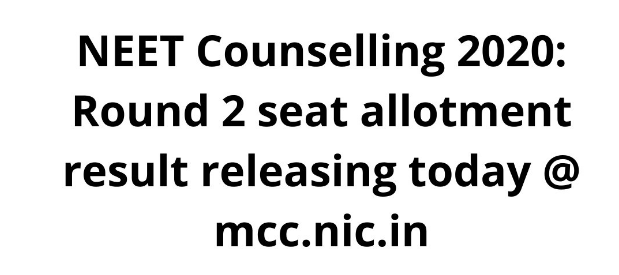 NEET Counselling Round 2 Result