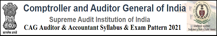 CAG Auditor & Accoutant Syllabus 2021