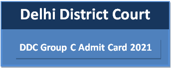 DDC Group C Admit Card 2021