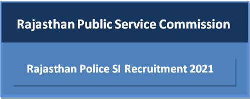 RPSC Raj Police SI Vacancy 2021