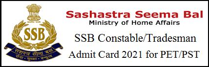 SSB Driver & Tradesman Admit Card 2021