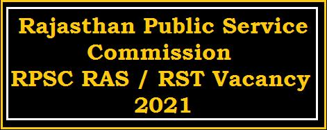 RPSC RAS RTS Vacancy 2021