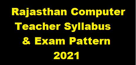 Rajasthan Computer Teacher Syllabus
