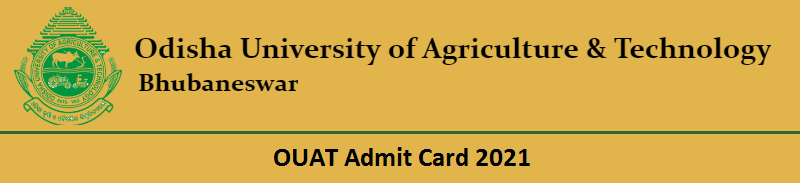 OUAT Admit Card 2021 download link