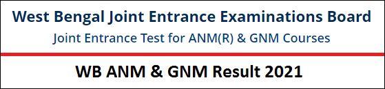 WB ANM & GNM Result 2021