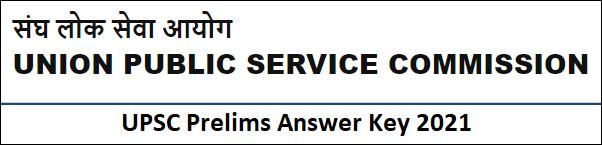 UPSC IAS Prelims Answer Key 2021